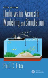 Underwater Acoustic Modeling and Simulation, Fifth Edition (ISBN: 9781138054929)