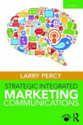 Strategic Integrated Marketing Communications (ISBN: 9781138058323)