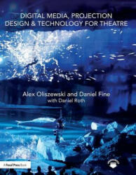 Digital Media, Projection Design, and Technology for Theatre (ISBN: 9781138954342)