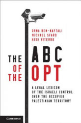 ABC of the OPT - A Legal Lexicon of the Israeli Control over the Occupied Palestinian Territory (ISBN: 9781107156524)