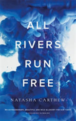 All Rivers Run Free (ISBN: 9781786488626)