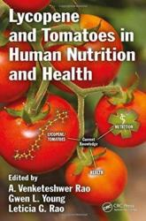 Lycopene and Tomatoes in Human Nutrition and Health (ISBN: 9781466575370)