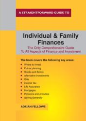 Straightforward Guide To Individual And Family Finances - Adrian Fellows (ISBN: 9781847167828)