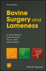 Bovine Surgery and Lameness - A. DAVID WEAVER (ISBN: 9781119040460)
