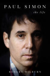 Paul Simon - Robert Hilburn (ISBN: 9781471174186)