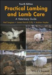 Practical Lambing and Lamb Care - A Veterinary Guide (ISBN: 9781119140665)