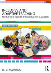 Inclusive and Adaptive Teaching - Peter Westwood (ISBN: 9781138481015)