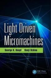 Light Driven Micromachines (ISBN: 9781498757690)