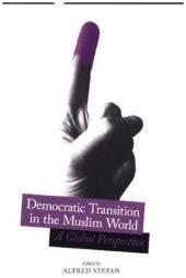Democratic Transition in the Muslim World (ISBN: 9780231184311)