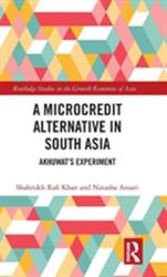 Microcredit Alternative in South Asia - Akhuwat's Experiment (ISBN: 9780815386858)