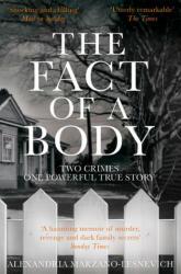 Fact of a Body - Alexandria Marzano-Lesnevich (ISBN: 9781509805648)