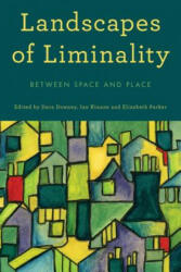 Landscapes of Liminality - Between Space and Place (ISBN: 9781783489855)
