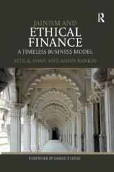 Jainism and Ethical Finance - A Timeless Business Model (ISBN: 9781138589636)