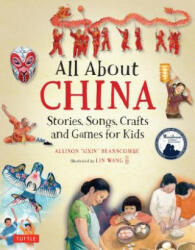 All About China - Allison Branscombe, Lin Wang (ISBN: 9780804848497)