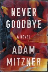 Never Goodbye (ISBN: 9781542048378)