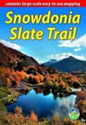 Snowdonia Slate Trail (ISBN: 9781898481805)