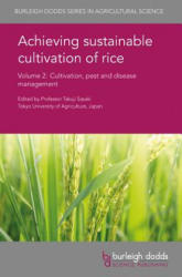 Achieving Sustainable Cultivation of Rice Volume 2: Cultivation, Pest and Disease Management - Cultivation, Pest and Disease Management (ISBN: 9781786760289)