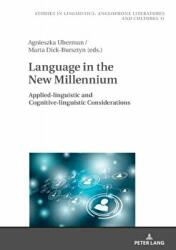 Language in the New Millennium - Agnieszka Uberman, Marta Dick-Bursztyn (ISBN: 9783631743003)