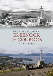Greenock & Gourock Through Time (ISBN: 9781445610160)
