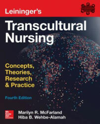 Leininger's Transcultural Nursing: Concepts, Theories, Research & Practice, Fourth Edition (ISBN: 9780071841139)