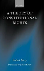 Theory of Constitutional Rights - Alexy, Robert (2002)