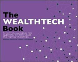 WEALTHTECH Book - The FinTech Handbook for Investors, Entrepreneurs and Finance Visionaries (ISBN: 9781119362159)