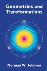 Geometries and Transformations (ISBN: 9781107103405)