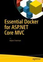 Essential Docker for ASP. NET Core MVC (ISBN: 9781484227770)