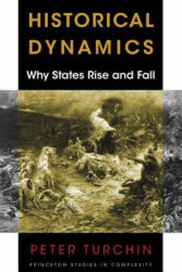Historical Dynamics - Peter Turchin (ISBN: 9780691180779)