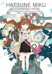 Hatsune Miku: Future Delivery Volume 2 (ISBN: 9781506703626)