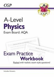 New A-Level Physics for 2018: AQA Year 1 & 2 Exam Practice Workbook - includes Answers (ISBN: 9781782949169)