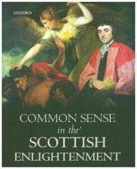 Common Sense in the Scottish Enlightenment (ISBN: 9780198783909)