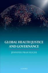 Global Health Justice and Governance (ISBN: 9780199694631)