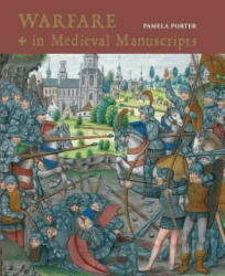 Warfare in Medieval Manuscripts (ISBN: 9780712356053)