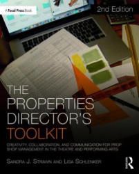 Properties Director's Toolkit - Managing a Prop Shop for Theatre (ISBN: 9781138084155)