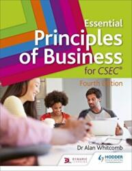 Essential Principles of Business for CSEC: 4th Edition (ISBN: 9781510431898)