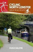 Cycling North Leinster - HUGH HALPIN (ISBN: 9781848893450)