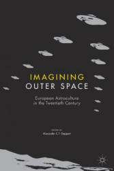 Imagining Outer Space - Alexander C. T. Geppert (ISBN: 9781349953387)
