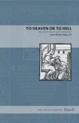To Heaven or to Hell - Bartolome de Las Casas's Confesionario (ISBN: 9780271080987)
