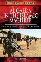 Al Qaeda in the Islamic Maghreb - Shadow of Terror over The Sahel, from 2007 (ISBN: 9781526728739)