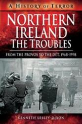 Northern Ireland: The Troubles (ISBN: 9781526729170)