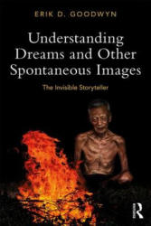Understanding Dreams and Other Spontaneous Images (ISBN: 9780815369356)