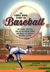 Comic Book Story Of Baseball (ISBN: 9780399578946)