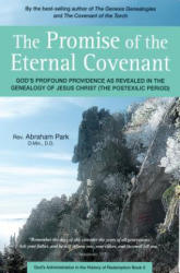 Promise of the Eternal Covenant - God's Profound Providence as Revealed in the Genealogy of Jesus Christ (ISBN: 9780794608095)