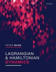 Lagrangian and Hamiltonian Dynamics (ISBN: 9780198822387)