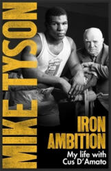 Iron Ambition - Mike Tyson, Larry Sloman (ISBN: 9780751559620)