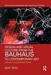 Design and Visual Culture from the Bauhaus to Contemporary Art (ISBN: 9781138480612)