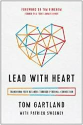 Lead with Heart - Transform Your Business Through Personal Connection (ISBN: 9781946885005)