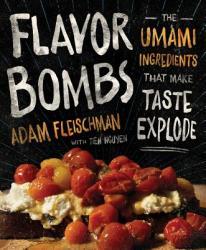 Flavor Bombs - Adam Fleischman, Tien Nguyen (ISBN: 9780544784895)
