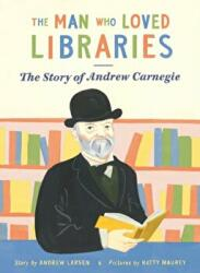 Man Who Loved Libraries (ISBN: 9780993488481)